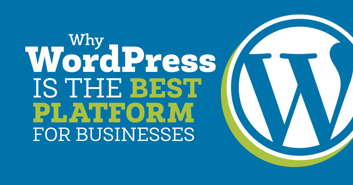 Why WordPress is the best platform for business website